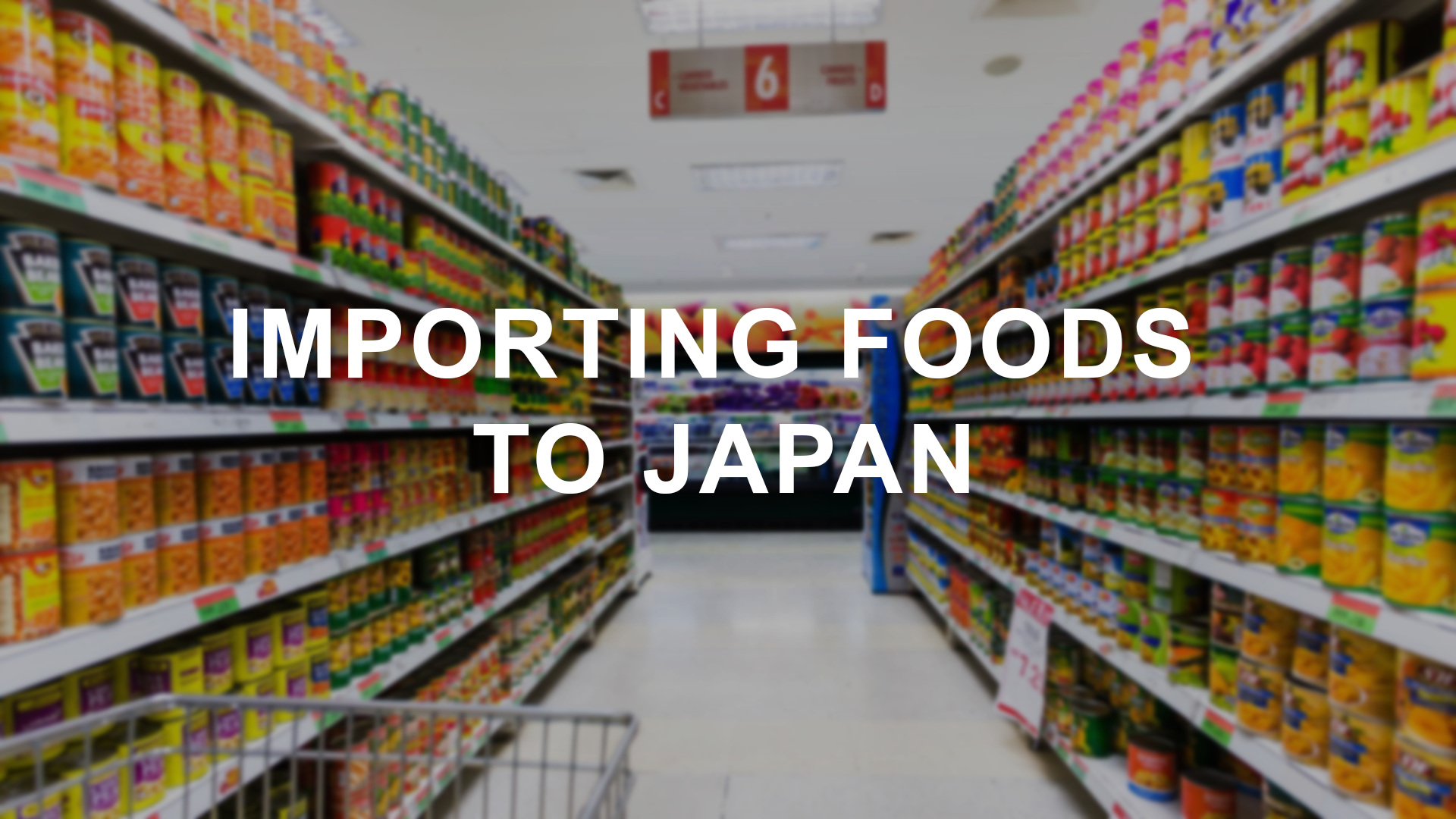 Importing foods to Japan
